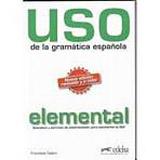 Uso de la gramática espaňola elemental vyd. 2010