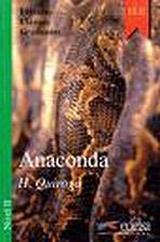 Colección Lecturas Clásicas Graduadas 1. ANACONDA
