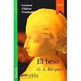Colección Lecturas Clásicas Graduadas 2. EL BESO