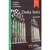 Colección Lecturas Clásicas Graduadas 2. DONA INES