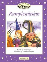 CLASSIC TALES Beginner 1 RUMPLESTILTSKIN