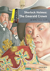 Dominoes 1 (New Edition) SHERLOCK HOLMES: Emerald Crown with MP3 Audio Download