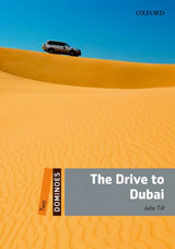 Dominoes 2 (New Edition) The Drive To Dubai