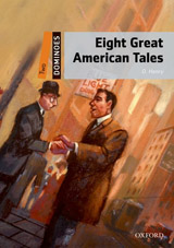 Dominoes 2 (New Edition) Eight Great American Tales + Mp3 Pack