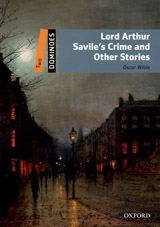 Dominoes 2 (New Edition) Lord Arthur Savile´s Crime and Other Stories + MultiROM Pack