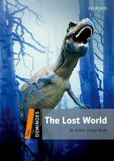 Dominoes 2 (New Edition) The Lost World