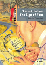 Dominoes 3 (New Edition) Sherlock Holmes: The Sign of Four