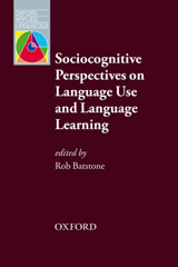 Oxford Applied Linguistics Sociocognitive Persepectives on Language Use And Language Learning