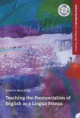 Oxford Handbooks for Language Teachers Teaching the Pronunciation of English as a Lingua Franca Pack