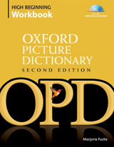 The Oxford Picture Dictionary. Second Edition High-Beginning Workbook Pack