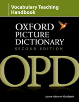 The Oxford Picture Dictionary. Second Edition Vocabulary Handbook