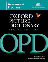 The Oxford Picture Dictionary. Second Edition Assessment Program Pack