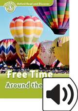 Oxford Read And Discover 3 Free Time Around the World Mp3 Pack