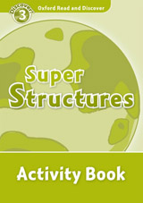 Oxford Read And Discover 3 Super Structures Activity Book