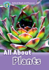 Oxford Read And Discover 4 All About Plant Life Audio CD Pack
