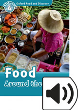 Oxford Read And Discover 6 Food Around the World Audio Mp3 Pack