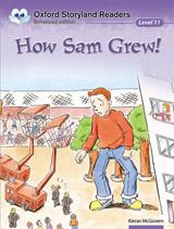 Oxford Storyland Readers 11 How Sam Grew!