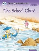 Oxford Storyland Readers 11 The School Ghost