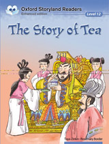 Oxford Storyland Readers 12 The Story of Tea