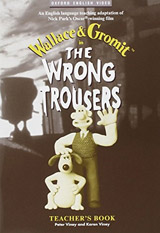 The Wrong Trousers ™ Teacher´s Book
