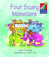 Cambridge Storybooks 1 Four Scary Monsters: Juliet Partridge
