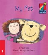 Cambridge Storybooks 1 My Pet: Bill Graham