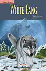 Classic Readers 1 White Fang - Reader