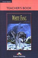 Classic Readers 1 White Fang - Teacher´s book (overprinted)