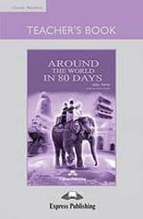 Classic Readers 2 Around the World in 80 Days - Teacher´s Book (overprinted)