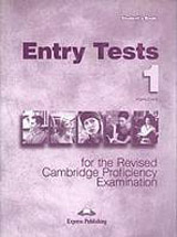 Entry Tests for the Revised CPE 1 - Student´s Book
