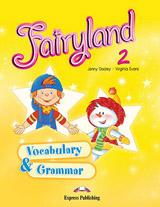 Fairyland 2 - Student´s Vocabulary and Grammar