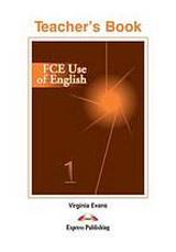 FCE Use of English 1 Intermediate - Teacher´s Book