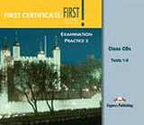 First Certificate: First! Examination Practice 2 - Class Audio CDs (5)