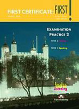 First Certificate: First! Examination Practice 2 - Student´s Book Papers 4.5