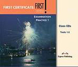 First Certificate: First! Examination Practice 1 - Class Audio CDs (5)