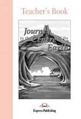 Graded Readers 1 Journey to the Centre of the Earth - Teacher´s Book