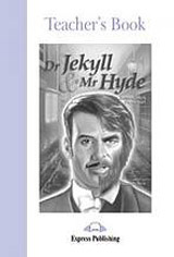 Graded Readers 2 Dr Jekyll and Mr Hyde - Teacher´s Book