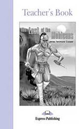 Graded Readers 2 The Last of the Mohicans - Teacher´s Book