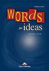 Words for Ideas - Student´s Book