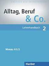 Alltag, Beruf & Co. 2 Lehrerhandbuch