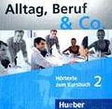 Alltag, Beruf & Co. 2 Audio-CD zum Kursbuch