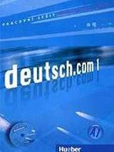 deutsch.com 1 Arbeitsbuch Tschechisch mit Audio-CD zum Arbeitsbuch