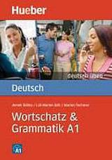 deutsch üben Wortschatz & Grammatik A1