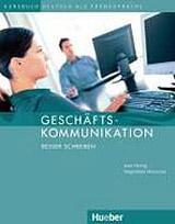 Geschäftskommunikation Besser Schreiben, Kursbuch