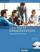 Geschäftskommunikation Verhandlungssprache, Kursbuch mit Audio-CD