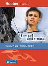 Lektüren für Jugendliche A2: Timo darf nicht sterben!, Leseheft