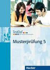 TestDAF Musterprüfung Band 5: Heft mit Audio-CD