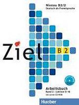 Ziel B2/2 Arbeitsbuch mit Lerner-CD-ROM