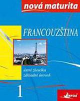 Francouzština - nová maturita 1 - ústní zkouška