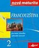 Francouzština - nová maturita 2 - písemná zkouška